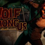 La aventura The Wolf Among Us esta gratis en Epic Store